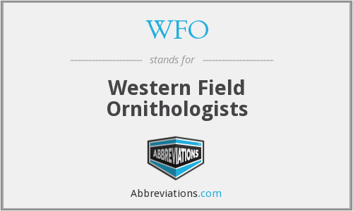WFO - Western Field Ornithologists