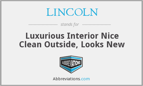 LINCOLN - Luxurious Interior Nice Clean Outside, Looks New