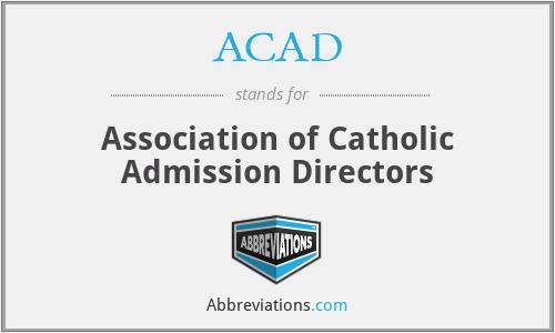 ACAD - Association of Catholic Admission Directors