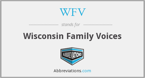 WFV - Wisconsin Family Voices