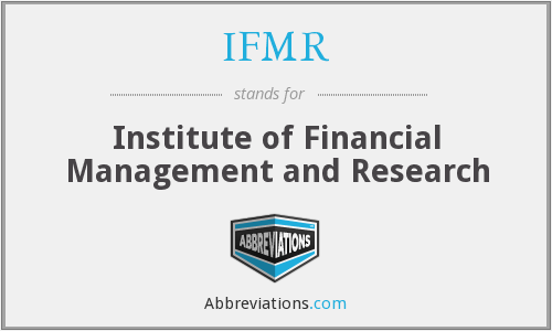IFMR - Institute of Financial Management and Research