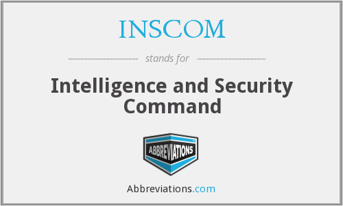 What does INSCOM stand for?