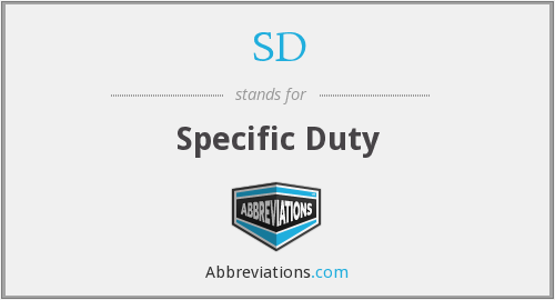 SD - Specific Duty