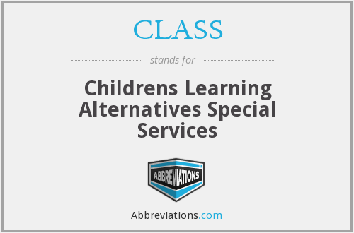 CLASS - Childrens Learning Alternatives Special Services