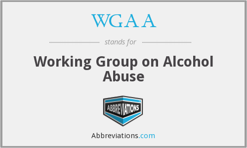 WGAA - Working Group on Alcohol Abuse