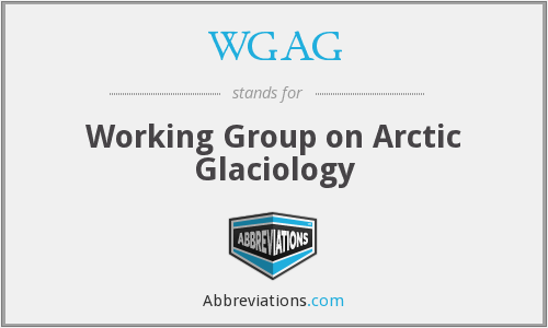 WGAG - Working Group on Arctic Glaciology