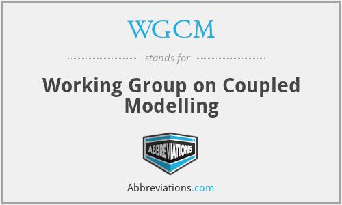 WGCM - Working Group on Coupled Modelling