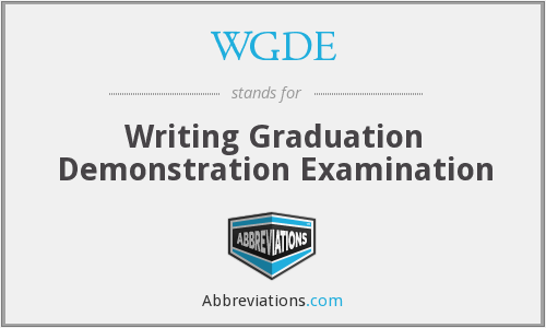 WGDE - Writing Graduation Demonstration Examination