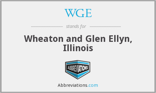 WGE - Wheaton and Glen Ellyn, Illinois