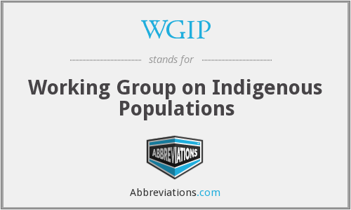 WGIP - Working Group on Indigenous Populations