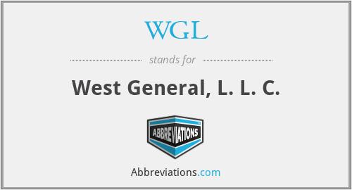 WGL - West General, L. L. C.