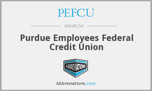 PEFCU - Purdue Employees Federal Credit Union