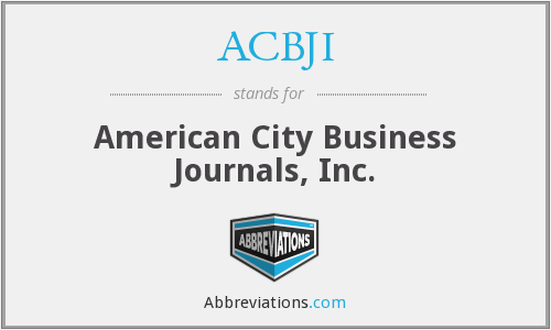 ACBJI - American City Business Journals, Inc.