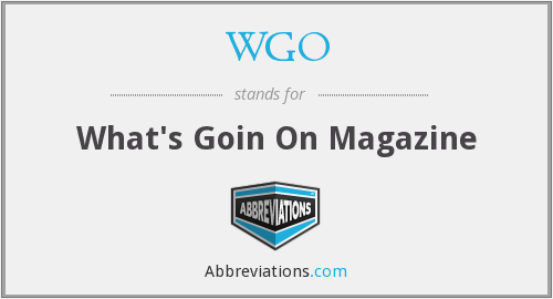 WGO - What's Goin On Magazine