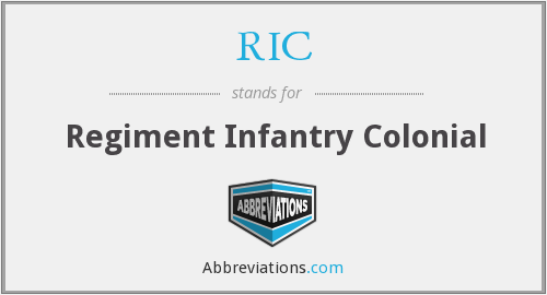 RIC - Regiment Infantry Colonial