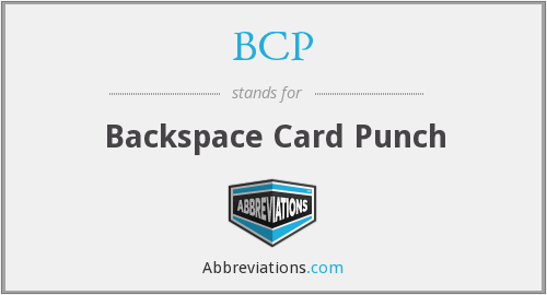BCP - Backspace Card Punch