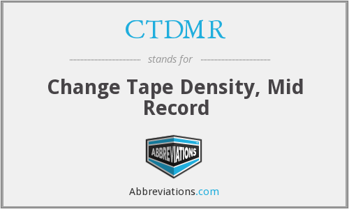 CTDMR - Change Tape Density, Mid Record