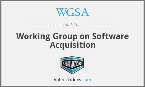 WGSA - Working Group on Software Acquisition