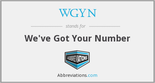 WGYN - We've Got Your Number