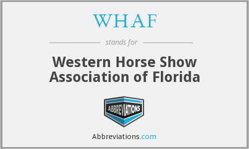 WHAF - Western Horse Show Association of Florida