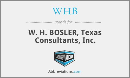 WHB - W. H. BOSLER, Texas Consultants, Inc.