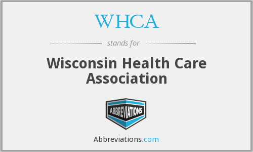 WHCA - Wisconsin Health Care Association