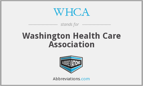 WHCA - Washington Health Care Association