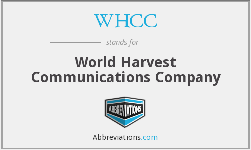 WHCC - World Harvest Communications Company