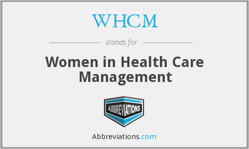 What does WHCM stand for?