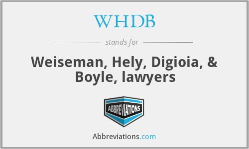 WHDB - Weiseman, Hely, Digioia, & Boyle, lawyers