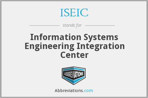 ISEIC - Information Systems Engineering Integration Center