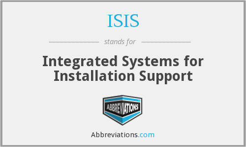 ISIS - Integrated Systems for Installation Support