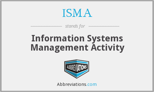 ISMA - Information Systems Management Activity