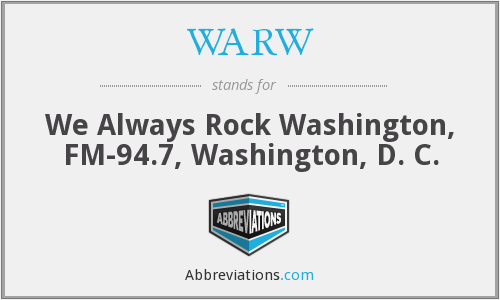 WARW - We Always Rock Washington, FM-94.7, Washington, D. C.