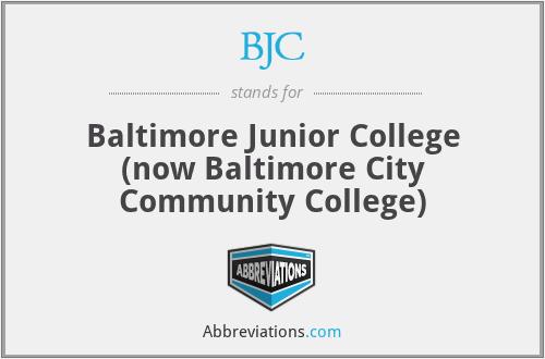 BJC - Baltimore Junior College (now Baltimore City Community College)