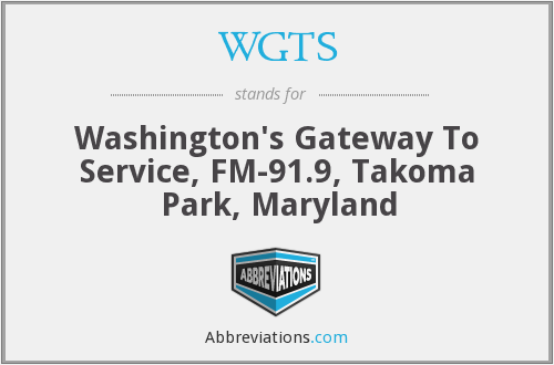 WGTS - Washington's Gateway To Service, FM-91.9, Takoma Park, Maryland