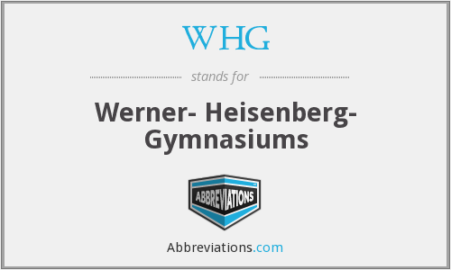 WHG - Werner- Heisenberg- Gymnasiums