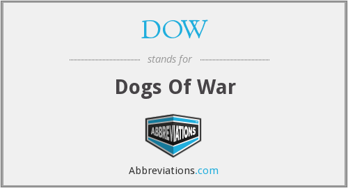 DOW - Dogs Of War