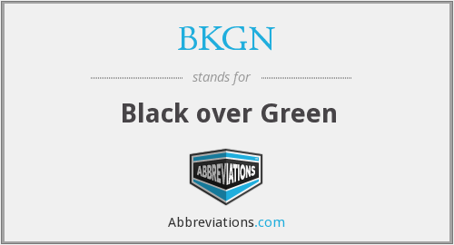 BKGN - Black over Green