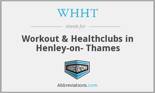 WHHT - Workout & Healthclubs in Henley-on- Thames