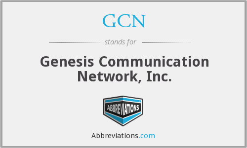 GCN - Genesis Communication Network, Inc.