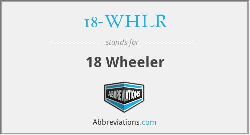 18-WHLR - 18 Wheeler