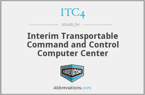 ITC4 - Interim Transportable Command and Control Computer Center