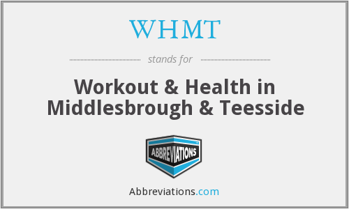 WHMT - Workout & Health in Middlesbrough & Teesside