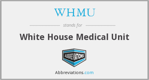 WHMU - White House Medical Unit