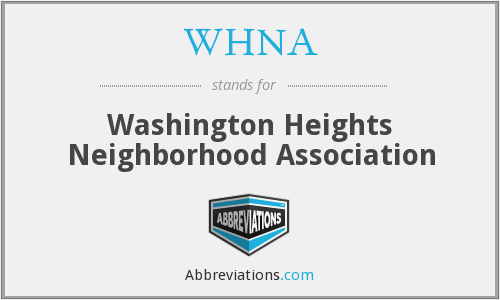 WHNA - Washington Heights Neighborhood Association
