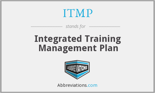 ITMP - Integrated Training Management Plan