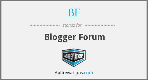 BF - Blogger Forum
