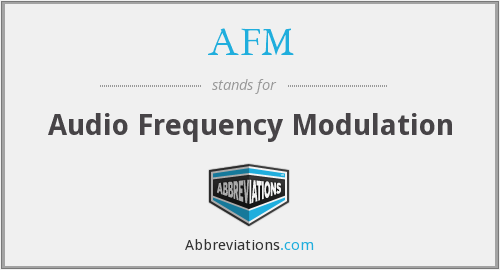 AFM - Audio Frequency Modulation