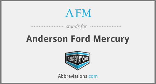 AFM - Anderson Ford Mercury